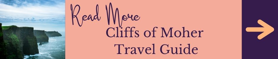 Read more about the Cliffs of Moher for your Ultimate Ireland Bucket List