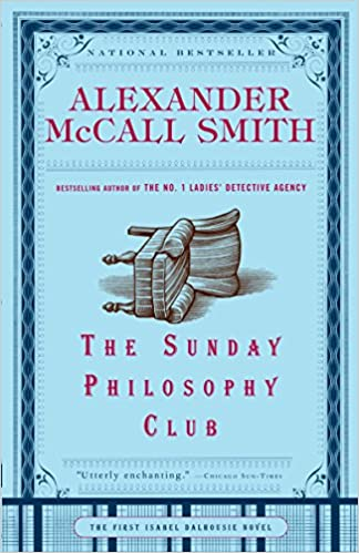 Best books about Scotland: The Sunday Philosophy Club by Alexander McCall Smith