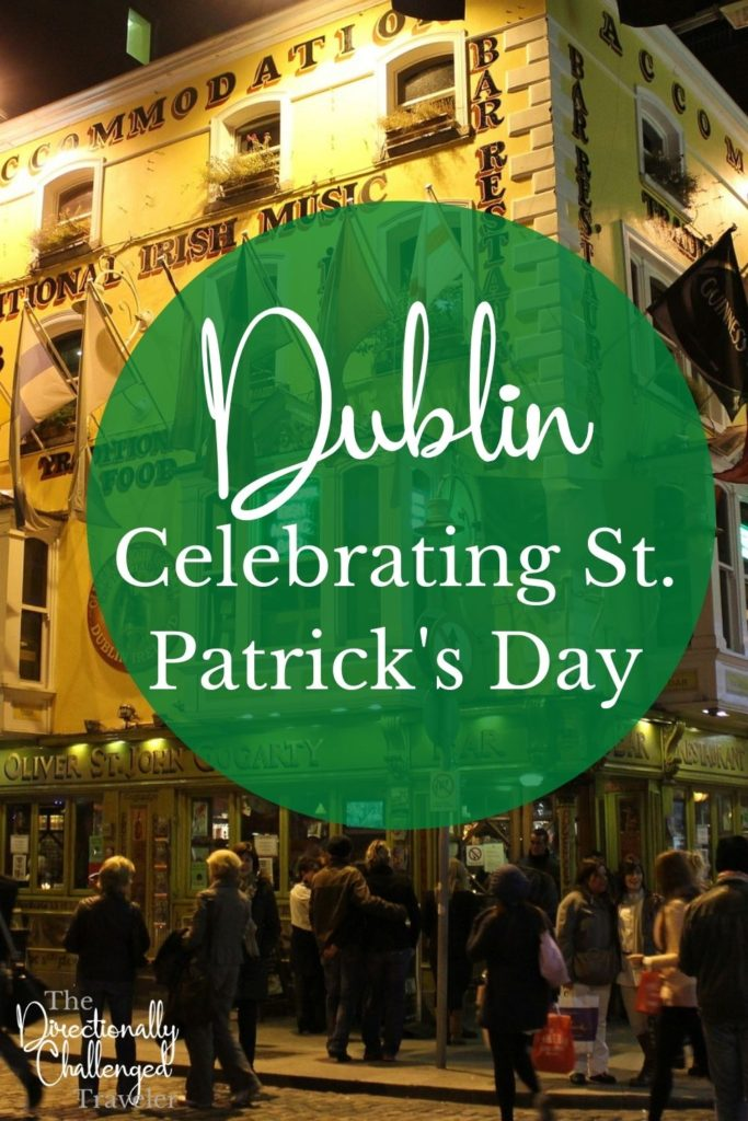 How to celebrate St. Patrick's Day in Dublin, Ireland pin