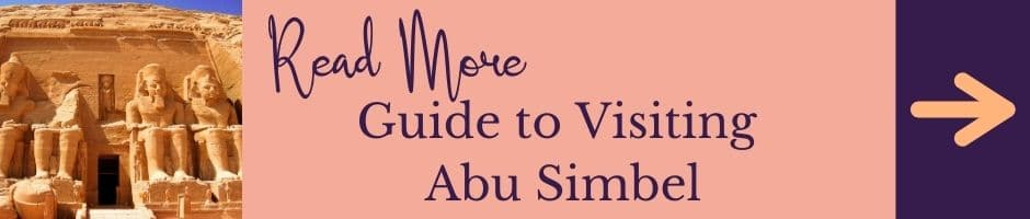 Read More: Guide to Visiting Abu Simbel